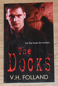 The Docks by VH Folland in paperback